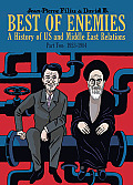 Best of Enemies A History of US & Middle East Relations Part Two 1954 1984