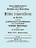 Versuch Einer Anweisung Die Fl?te Traversiere Zu Spielen. [facsimile of 1789 Edition.]