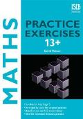 Maths Practice Exercises 13+: Practice Exercises for Common Entrance Preparation
