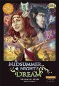 Midsummer Nights Dream The Graphic Novel Original Text