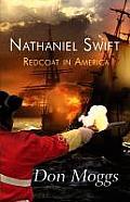 Nathaniel Swift: Redcoat in America