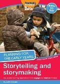 Planning for the Early Years: Storytelling and Story Making
