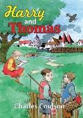 Harry and Thomas
