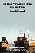 The Long War Against Piracy: Historical Trends