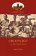 Oroonoko, Prince of Abyssinia (Aziloth Books)