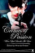Crimes of Passion When Love Breaks the Law