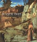 In a New Light: Giovanni Bellini's st. Francis in the Desert