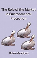 The Role of the Market in Environmental Protection