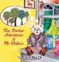 The Further Adventures of Mr. Wallace