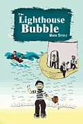 The Lighthouse Bubble