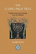 The Living Palm Tree