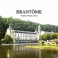 Brantome, Ancien, Mystique, Sacre