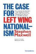 The Case for Left Wing Nationalism, Volume 12
