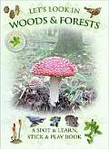 Lets Look in Woods & Forests A Spot & Learn Stick & Play Book