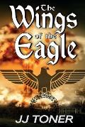 The Wings of the Eagle: (A WW2 Spy Thriller)