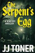 The Serpent's Egg: A WW2 spy story