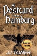 A Postcard from Hamburg: Large Print Edition