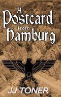 A Postcard from Hamburg: A WW2 spy story
