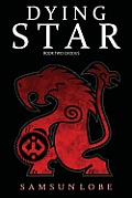 Dying Star Book Two: Exodus