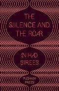 Silence and the Roar