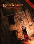 The Esoterrorists: A Roleplaying Game of Occult Investigation: Esoterrorists RPG: Second Edition: PELG 012