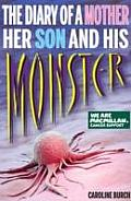Diary of a Mother, Her Son and His Monster