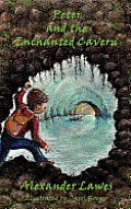 Peter and the Enchanted Cavern