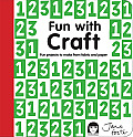 Creative Craft with Kids 15 Fun Projects to Make from Fabric & Paper