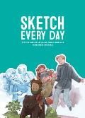 Sketch Every Day: 100+ Simple Drawing Exercises from Simone Gr?newald