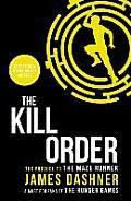 Kill Order the Prequel to Maze Runner
