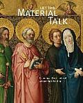 Let the Material Talk: Technology of Late-Medieval Cologne Panel Painting