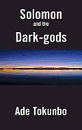 Solomon and the Dark-Gods