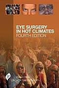 Eye Surgery in Hot Climates, 4th Edition (DVD-ROM included)
