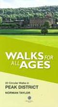 Walks For All Ages 20 Circular Walks in Peak District