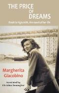 The Price of Dreams: Patricia Highsmith, the Novel of Her Life