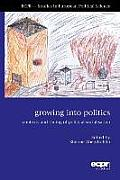 Growing Into Politics: Contexts and Timing of Political Socialisation