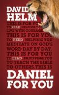 Daniel for You: For Reading, for Feeding, for Leading