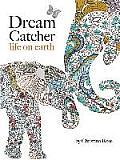 Dream Catcher: Life on Earth