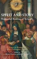 Spirit and Story: Essays in Honour of John Christopher Thomas