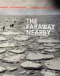 Faraway Nearby Canadian Photographs from The New York Times