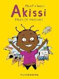 Akissi: Tales of Mischief (Akissi #1)