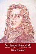 Dorchester's New World: The Vision of John White, 'Founder of Massachusetts'