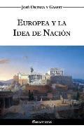 Europea y la Idea de Naci?n - Historia como sistema