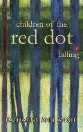 Children of the Red Dot . Falling