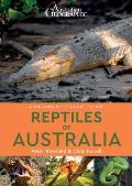 Naturalists Guide to the Reptiles of Australia