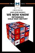 An Analysis of John Lewis Gaddis's We Now Know: Rethinking Cold War History