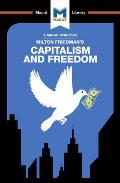An Analysis of Milton Friedman's Capitalism and Freedom