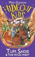 Tuff, Sadie and the Wild West