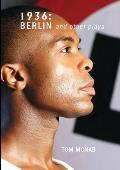 1936: Berlin and Other Plays