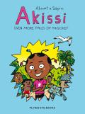 Akissi: Even More Tales of Mischief (Akissi #3)